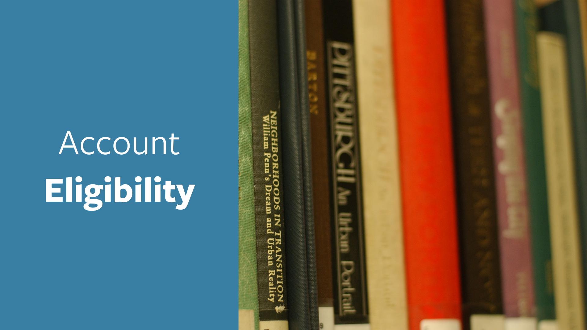 Account Eligibility