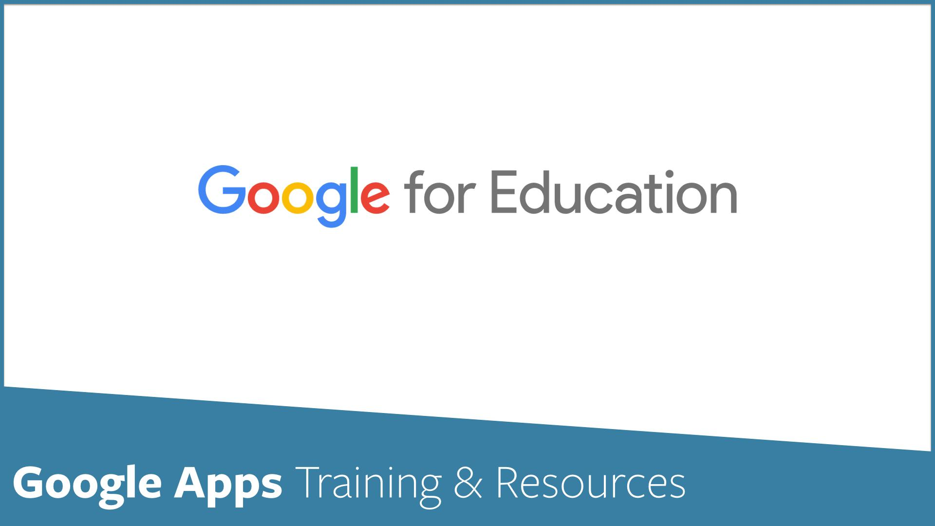 Google Apps Training Information